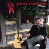 Feels Like Christmas Lyrics Jimmy Fortune