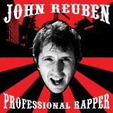 Professional Rapper Lyrics John Reuben