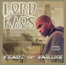 Feast Or Famine Lyrics Lord Kaos