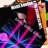 Bang Bang Bang (Single) Lyrics Mark Ronson & The Business Intl.