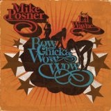 Bow Chicka Wow Wow (Single) Lyrics Mike Posner