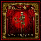Theater Of Illusion Lyrics Nox Arcana
