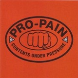 Contents Under Pressure Lyrics Pro-Pain