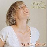 Restless Willow Lyrics Stevie Holland