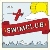 Swimclub Lyrics Swimclub