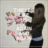 Again And Again Lyrics Thieves Like Us