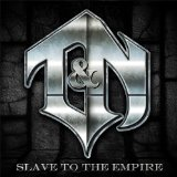 Slave to the Empire Lyrics T&N