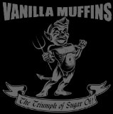The Triumph Of Sugar Oi! Lyrics Vanilla Muffins