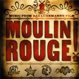 Moulin Rouge Soundtrack Lyrics Various Artists