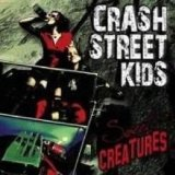 Sweet Creatures Lyrics Crash Street Kids