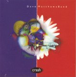 Crash Lyrics Dave Matthews Band