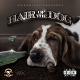Hair Of The Dog Lyrics E&Daniels