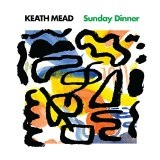 Sunday Dinner Lyrics Keath Mead
