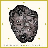 The Sounds In My Head (Part II) Lyrics Kydd