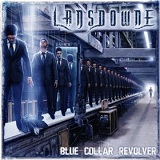 Blue Collar Revolver Lyrics Lansdowne