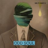 Odd Soul Lyrics MuteMath