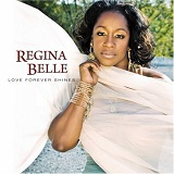 Love Forever Shines Lyrics Regina Belle