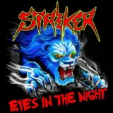 Eyes In The Night Lyrics Striker