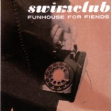 Funhouse For Fiends Lyrics Swimclub
