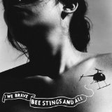 We Brave Bee Stings And All Lyrics Thao