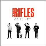 None the Wiser Lyrics The Rifles