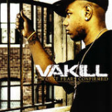 Worst Fears Confirmed Lyrics Vakill