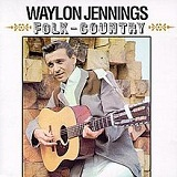 Folk-Country Lyrics Waylon Jennings