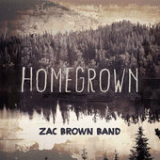 Homegrown (Single) Lyrics Zac Brown Band