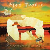 Shifting Sands Lyrics Alex Tronic