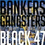 Bankers & Gangsters Lyrics Black 47