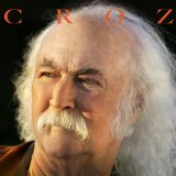 Croz Lyrics David Crosby