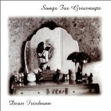 Songs For Grownups Lyrics Dean Friedman