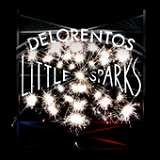 Little Sparks Lyrics Delorentos