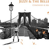 Compasses & Maps Lyrics Jezzy & The Belles