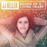 Sound Of A Living Heart Lyrics JJ Heller