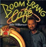 Boomerang Cafe Lyrics John Williamson