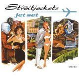 Jet Set Lyrics Los Straitjackets