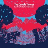 Sunshine And Other Misfortunes Lyrics The Candle Thieves