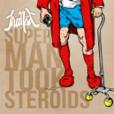 Super Man Took Steroids Lyrics Transit