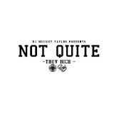 Not Quite (Mixtape) Lyrics Trev Rich