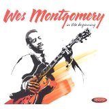 In The Beginning Lyrics Wes Montgomery