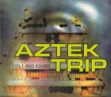 Lost And Found Lyrics Aztek Trip