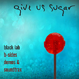 Give Us Sugar Lyrics Black Lab