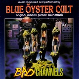 Bad Channels Lyrics Blue Oyster Cult