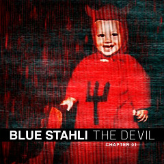 The Devil [Chapter 01] Lyrics Blue Stahli