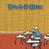 Pass The Dutchie Lyrics Buck O Nine