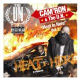 Heat In Here: Vol. 1 Lyrics Cam'Ron & The U.N.