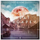 The Great Escape Lyrics Claire
