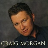 Craig Morgan Lyrics Craig Morgan