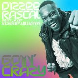 Goin' Crazy (Single) Lyrics Dizzee Rascal